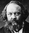 1876 - 2006; 130 años después, la contribución revolucionaria de Bakunin sigue viva.